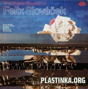 The Velvet Sound of Felix Slovacek