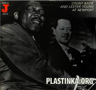 Count Basie and Lester Young - At Newport (1957)