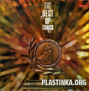 Alfred Hause & his Orchestra - The Best of Tango (1967)