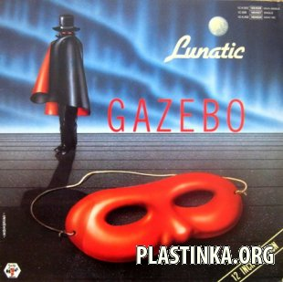 Gazebo - Lunatic (Maxi-Single) 1983