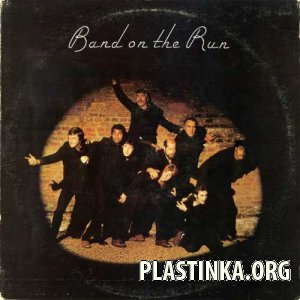 Paul McCartney & Wings - Band On The Run (1973)