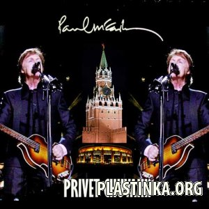 Paul McCartney - PRIVET CHUVAKI! (Live In Moscow 14.12.2011)