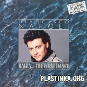 Francesco Napoli - Balla... The First Dance (1987)