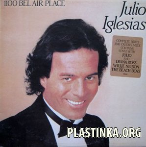 Julio Iglesias - 1100 Bel Air Place (1984)