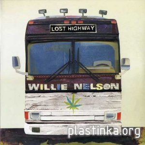Willie Nelson - Lost Highway [2LP, Mint] (2009)