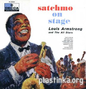 Louis Armstrong And The All Stars - Satchmo On Stage (1957)