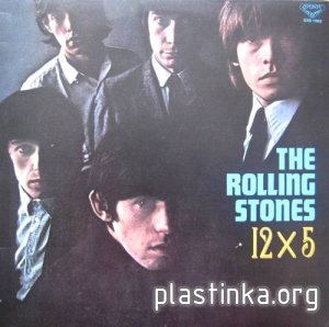 The Rolling Stones - 12 X 5 (1976)