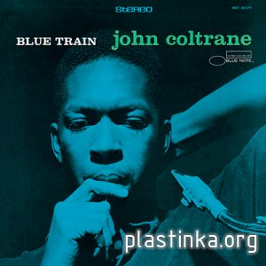 John Coltrane - Blue Train (1957) [Official Digital Download]