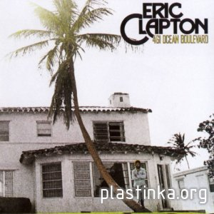 Eric Clapton - 461 Ocean Boulevard (1974) [Official Digital Download]