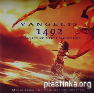 Vangelis - 1492 Conquest Of Paradise (1992) Lossless + Mp3