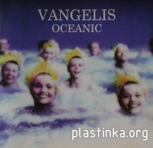 Vangelis - Oceanic (1997) CD Lossless + mp3