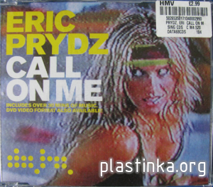 Eric Prydz - Call On Me (All official versions, only for UK)