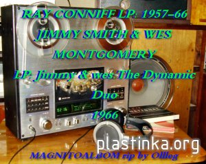 Ray Conniff(1957-1966) + JIMMY SMITH & WES MONTGOMERY -Jimmy & wes:The Dynamic Duo(1966)Magnitoalbom-rip