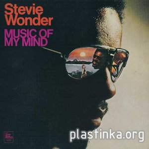 Stevie Wonder - Music Of My Mind (1972) [Reissue 2004] newrip