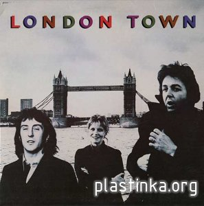 Paul McCartney and Wings - London Town (1978)