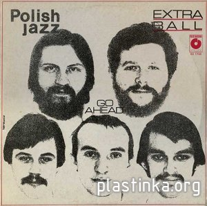 Extra Ball ‎- Go Ahead (Polish Jazz vol. 59) (1979)