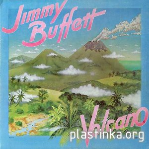 Jimmy Buffett - Volcano (1979)