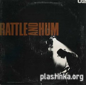 U2 ‎- Rattle And Hum (1988) [2LP]
