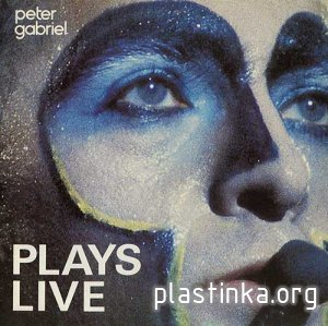 Peter Gabriel - Plays Live (1983) [2LP]