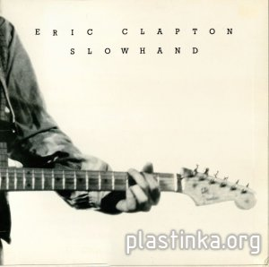 Eric Clapton -‎ Slowhand (1977) [Original UK]