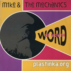 Mike & The Mechanics ‎- Word Of Mouth (1991)
