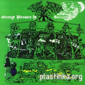 Galliard - Strange Pleasure (1969) + Single [2007 EU reissue]