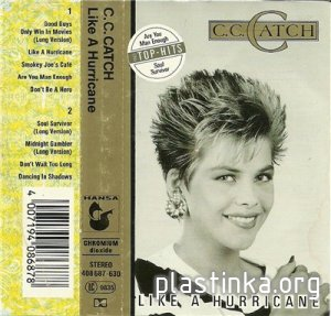 C. C. Catch - Like A Hurricane (Рип с кассеты) 1987