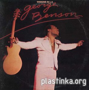 George Benson ‎- Weekend In L.A. (1978) [2LP, USA]