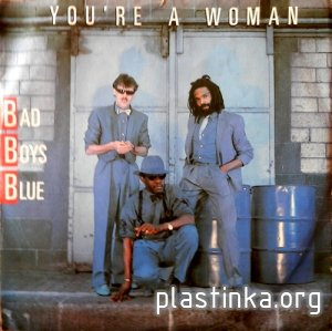 Bad Boys Blue - You're A Woman (EP single) 1985