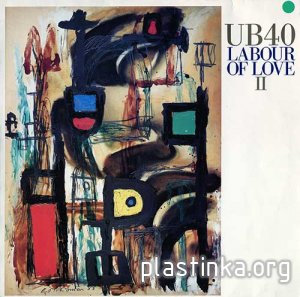 UB40 ‎- Labour Of Love II (1989)