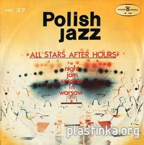 All Stars After Hours - Night Jam Session In Warsaw [Polish Jazz 37]