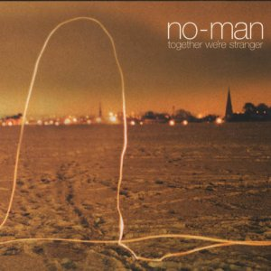No-Man - Together We're Stranger (2003)