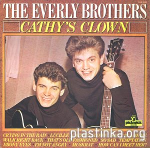 The Everly Brothers - Cathy's Clown (1980)