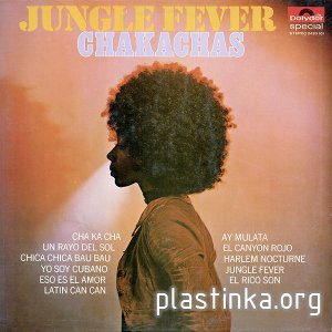 Chakachas - Jungle Fever (1971)