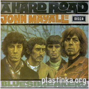 John Mayall & the Bluesbreakers - A Hard Road (1967)