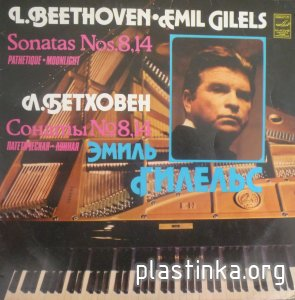 Emil Giles - L. Beethoven Sonatas № 8, 14 (Pathetique.Moonlight)(1968)