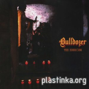 "Bulldozer-The Exorcism: Lost 1984 Demotape + ""Fallen Angel"""