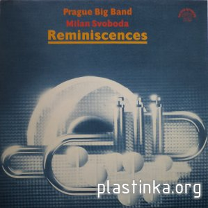 Milan Svoboda & Prague Big Band - Reminiscences (1980)