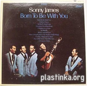 Sonny James The Southern Gentleman - Born To Be With You (1968)