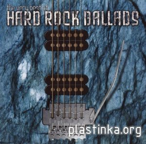 VA - The Very Best Of Hard Rock Ballads (2002)