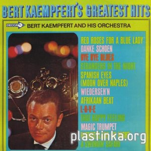 Bert Kaempfert And His Orchestra - BERT KAEMPFERT'S GREATEST HITS