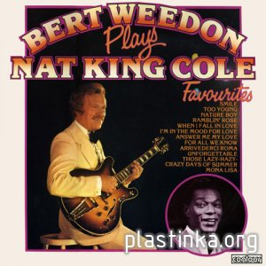 Bert Weedon - PLAYS NAT KING COLE FAVOURITES (1975)