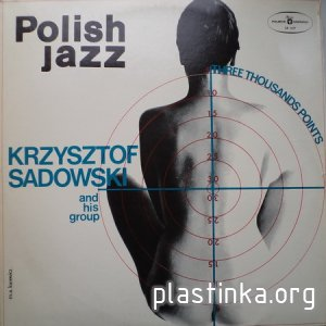 Krzysztof Sadowski and his group - Three Thousands Points (1975)