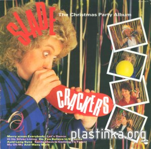 Slade - Crackers / The Christmas Party Album (1985)