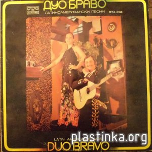 Duo Bravo - Latin American Songs