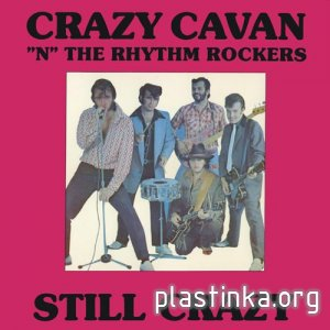 Crazy Cavan 'n' The Rhythm Rockers - STILL CRAZY (1980)