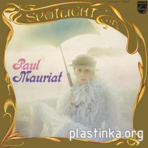 Paul Mauriat - SPOTLIGHT ON PAUL MAURIAT