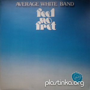 Average White Band - Feel no Fret (1979)