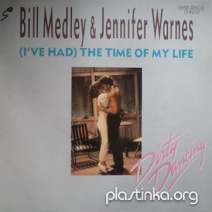 Bill Medley & Jennifer Warnes - (I've Had) The Time Of My Life (1987)(Maxi Single)