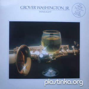 Grover Washington Jr - Winelight (1980)